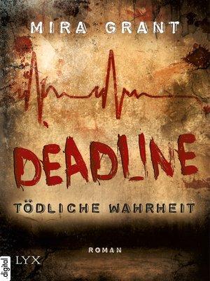 cover image of Deadline--Tödliche Wahrheit