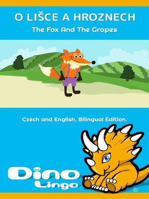 cover image of O lišce a hroznech / The Fox And The Grapes