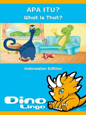 cover image of Apa itu? / What Is That?