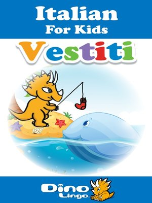 cover image of Italian for kids - Clothes storybook