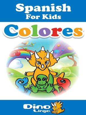 cover image of Spanish for kids - Colors storybook