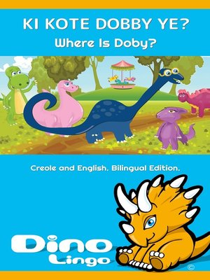 cover image of KI KOTE DOBBY YE? / Where Is Doby?