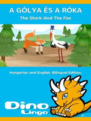 cover image of A gólya és a róka / The Stork And The Fox