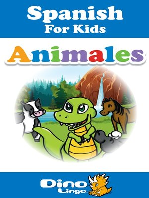 cover image of Spanish for kids - Animals storybook
