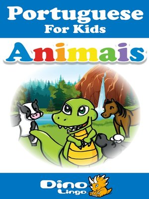 cover image of Portuguese for kids - Animals storybook