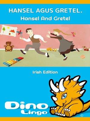 cover image of Hansel agus Gretel / Hansel And Gretel