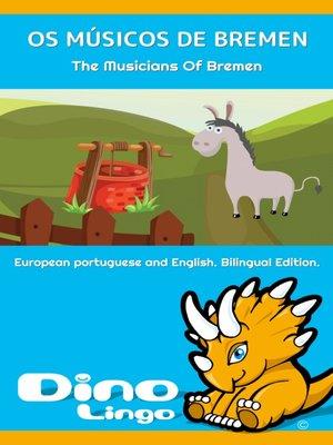 cover image of OS MÚSICOS DE BREMEN / The Musicians Of Bremen