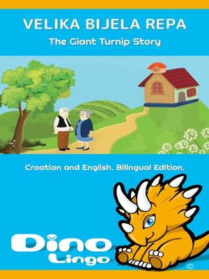 cover image of VELIKA BIJELA REPA / The Giant Turnip Story