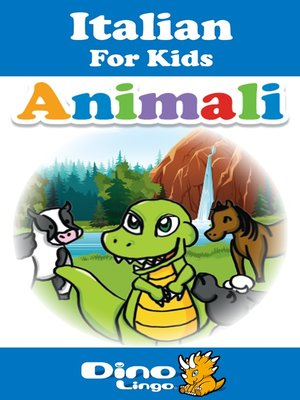 cover image of Italian for kids - Animals storybook