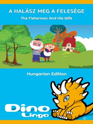 cover image of A halász meg a felesége / The Fisherman And His Wife