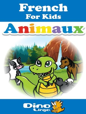 cover image of French for kids - Animals storybook