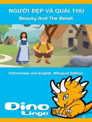 cover image of NGƯỜI ĐẸP VÀ QUÁI THÚ / Beauty And The Beast