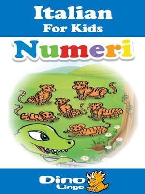 cover image of Italian for kids - Numbers storybook