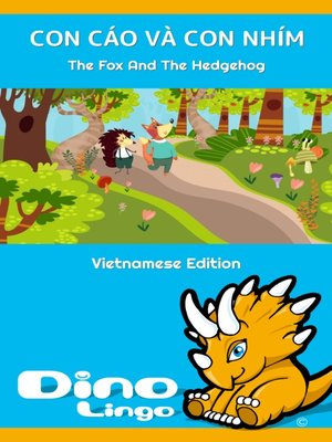 cover image of CON CÁO VÀ CON NHÍM / The Fox And The Hedgehog