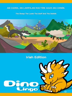 cover image of An Caora, an Lampa,an Mactíre agus an Coinín / The Sheep The Lamb The Wolf And The Rabbit