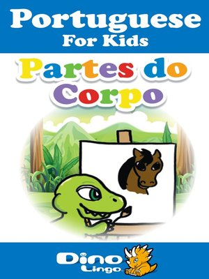 cover image of Portuguese for kids - Body Parts storybook