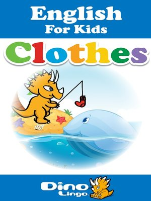 cover image of English for kids - Clothes storybook