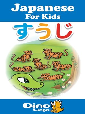 cover image of Japanese for kids - Numbers storybook