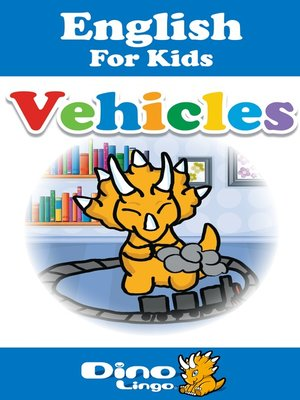 cover image of English for kids - Vehicles storybook
