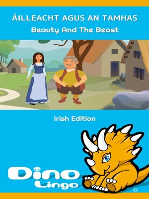 cover image of Áilleacht agus an tAmhas / Beauty And The Beast