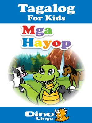 cover image of Tagalog for kids - Animals storybook
