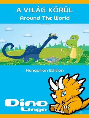cover image of A világ körül / Around The World