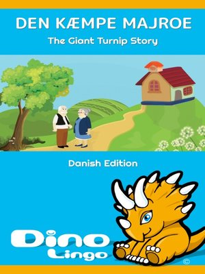 cover image of Den Kæmpe Majroe / The Giant Turnip Story
