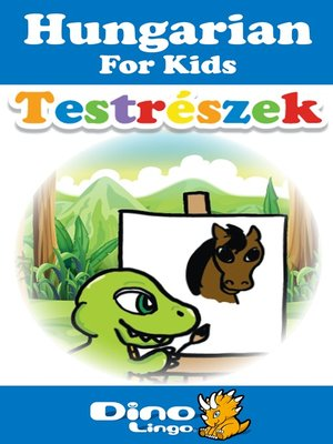 cover image of Hungarian for kids - Body Parts storybook