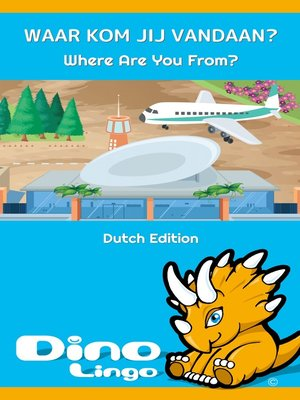 cover image of WAAR KOM JIJ VANDAAN? / Where Are You From?