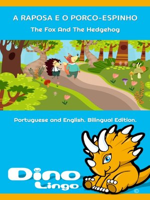 cover image of A RAPOSA E O PORCO-ESPINHO / The Fox And The Hedgehog