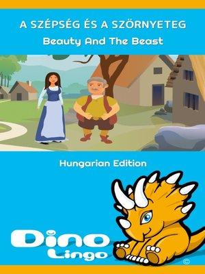 cover image of A Szépség és a Szörnyeteg / Beauty And The Beast
