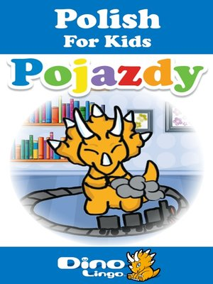 cover image of Polish for kids - Vehicles storybook