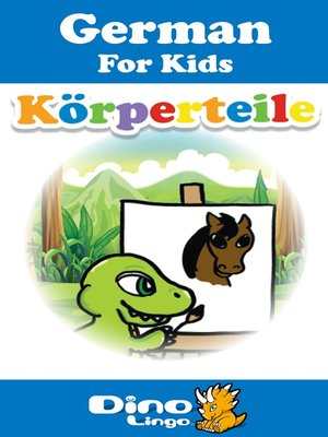 cover image of German for kids - Body Parts storybook