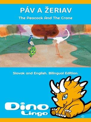 cover image of Páv a žeriav / The Peacock And The Crane