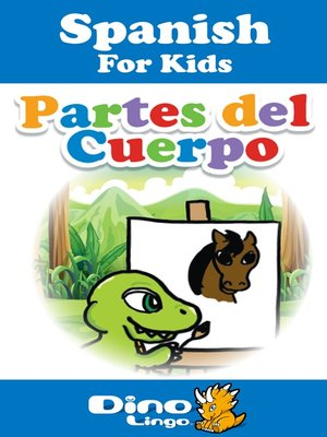 cover image of Spanish for kids - Body Parts storybook