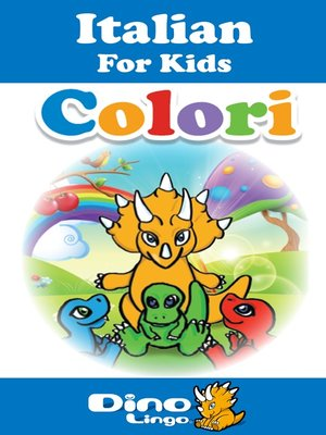 cover image of Italian for kids - Colors storybook