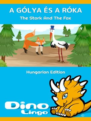 cover image of A gólya és a róka / The Stork And The Fox