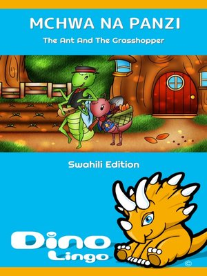 cover image of Mchwa na Panzi / The Ant And The Grasshopper