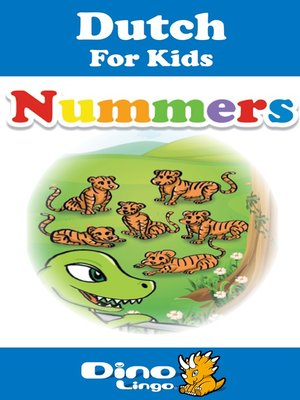 cover image of Dutch for kids - Numbers storybook