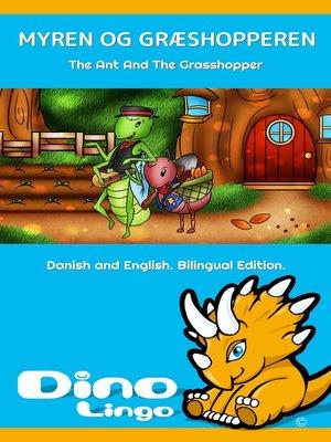 cover image of Myren og Græshopperen / The Ant And The Grasshopper