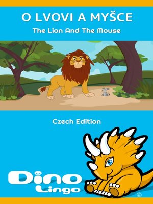 cover image of O lvovi a myšce / The Lion and the Mouse