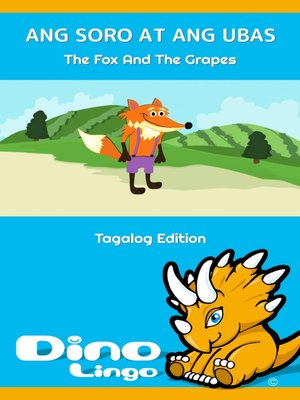 cover image of ANG SORO AT ANG UBAS / The Fox And The Grapes