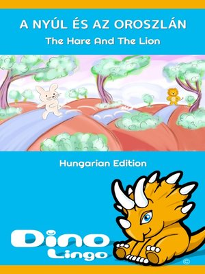 cover image of A nyúl és az oroszlán / The Hare And The Lion