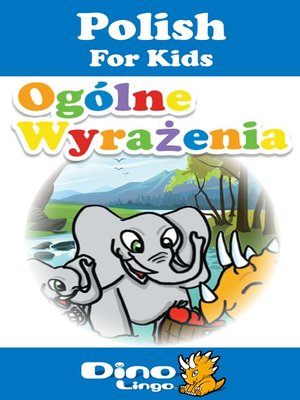 cover image of Polish for kids - Phrases storybook