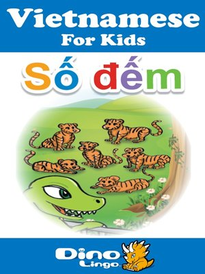 cover image of Vietnamese for kids - Numbers storybook