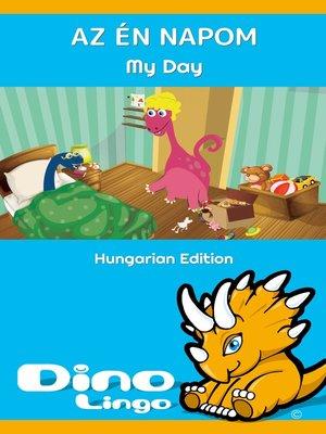 cover image of Az én napom / My Day