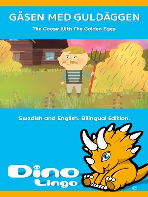 cover image of Gåsen med guldäggen / The Goose With The Golden Eggs