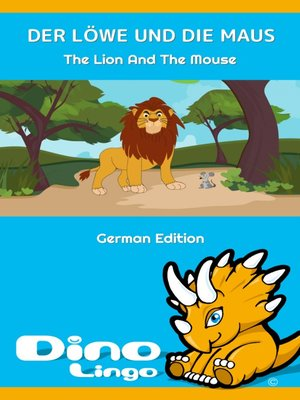 cover image of DER LÖWE UND DIE MAUS / The Lion and the Mouse