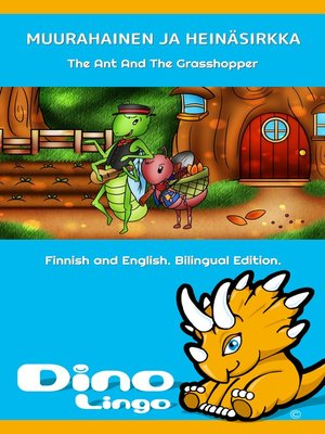 cover image of Muurahainen ja heinäsirkka / The Ant And The Grasshopper