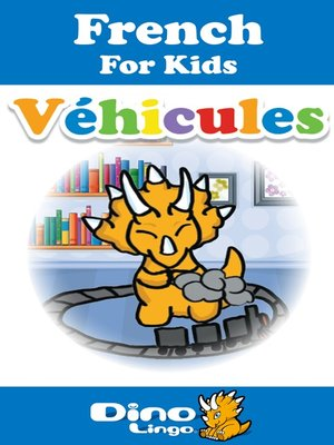 cover image of French for kids - Vehicles storybook